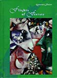 img - for Flights of Fantasy (Literature & Thought) book / textbook / text book