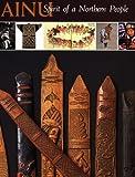Ainu: Spirit of a Northern People