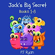 Jack's Big Secret: Books 1-8: A Fun Short Story Series for Children Ages 8-10 (       UNABRIDGED) by PJ Ryan Narrated by Gwendolyn Druyor