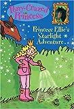 Princess Ellie's Starlight Adventure (Pony-Crazed Princess)
