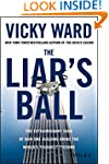 The Liar's Ball: The Extraordinary Sa...