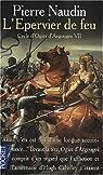 Cycle d'Ogier d'Argouges, tome 7 : L'�pervier de feu par Naudin