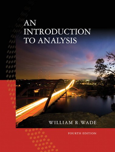 Introduction to Analysis (4th Edition)