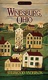 Winesburg, Ohio (Signet classics)