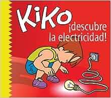 Kiko descubre la electricidad (Kiko series): Diego Fuentes