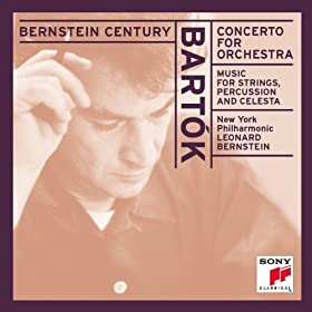 Bart�k: Concerto for Orchestra; Music for Strings, Percussion and Celesta [Clean]