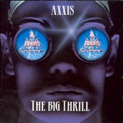 Axxis-The Big Thrill-CD-FLAC-1993-FiXIE Download