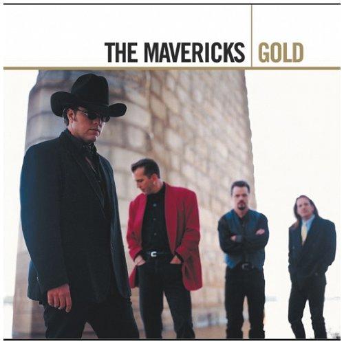 The Mavericks - Gold (Disc 1) - Zortam Music