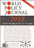 img - for 2033: Our world in 25 years - World Policy Journal, Vol. XXV, No. 3, Fall 2008 - 25th Anniversary book / textbook / text book