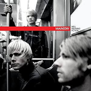 Mainstay - Well Meaning Fiction