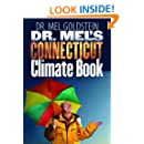 Dr. Mel's Connecticut Climate Book (Garnet Books)