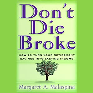 Don't Die Broke | [Margaret A. Malaspina]