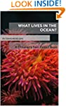 What Lives in the Ocean?: A Children'...