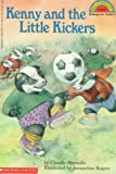 Kenny and the Little Kickers (Hello Reader! Level 2) (059045417X) by Marzollo, Claudio