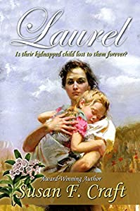 Laurel: Will Their Faith And Love Sustain Them As They Await Word Of Their Missing Child? by Susan F. Craft ebook deal