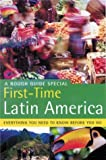 Rough Guide First Time Latin America 1e