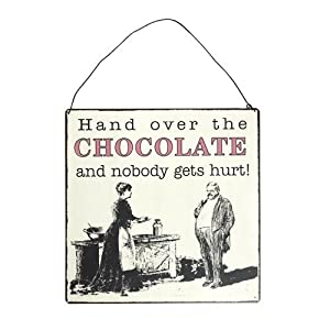 Hand Over The Chocolate Vintage Metal Wall Sign Kitchen Home