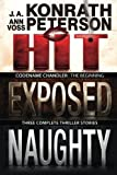 Codename Chandler: The Beginning: Three Complete Thriller Stories (Hit, Exposed, Naughty) (Chandler series)