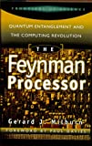 img - for The Feynman Processor: Quantum Entanglement And The Computing Revolution (Frontiers of Science (Perseus Books)) book / textbook / text book