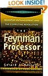 The Feynman Processor: Quantum Entang...
