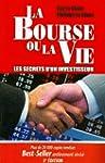 La Bourse ou la Vie: les Secrets d'Un...