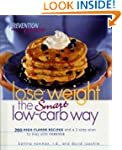 Lose Weight the Smart Low-Carb Way: 2...
