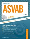 Master the ASVAB w/ CD: Armed Services Vocational Aptitude Battery (Master the Asvab (Book & CD Rom))