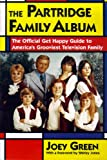 The Partridge Family Album (0060950757) by Green, Joey
