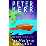 Bob Burns Investigates: The Mallorca Connection (Bob Burns)by Peter Kerr