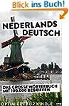 Nederlands - Deutsch: Das W�rterbuch...