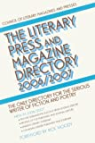 The Literary Press and Magazine Directory 2006/2007: The Only Directory for the Serious Writer of Fiction and Poetry (CLMP Directory of Literary Magazines & Presses)