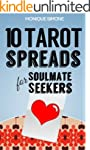 10 Tarot Spreads for Soulmate Seekers...