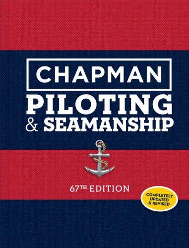 Chapman Piloting & Seamanship (Chapman Piloting, Seamanship and Small Boat Handling)