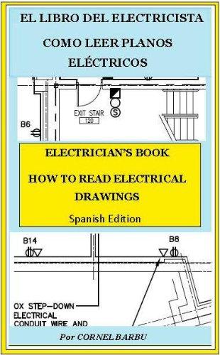 EL LIBRO DEL ELECTRICISTA COMO LEER PLANOS ELÉCTRICOS (EL LIBRE DEL ELECTRICISTA)