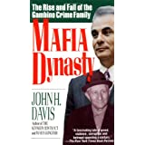 Mafia Dynasty: The Rise and Fall of the Gambino Crime Family ~ John H. Davis