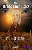 The Brede Chronicles Book One (Volume 1)