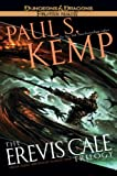The Erevis Cale Trilogy (0786954981) by Kemp, Paul S.