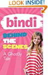 Bindi Behind The Scenes 6: A Ghostly...