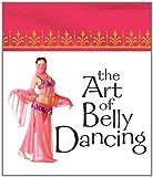 Jennifer Worick The Art of Belly Dancing (Mega Mini Kit)
