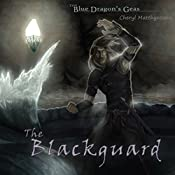 The Blackguard: The Blue Dragon's Geas, Volume 2 | Cheryl Matthynssens