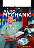 A Career as an Auto Mechanic (Essential Careers)