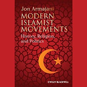 Modern Islamist Movements Audiobook