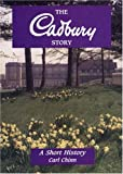 img - for The Cadbury Story: A Short History book / textbook / text book