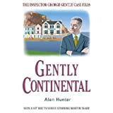 Gently Continental (The Inspector George Gently Case Files)by Alan Hunter