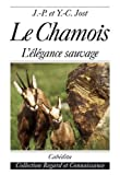 img - for Les chamois (French Edition) book / textbook / text book