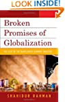 Broken Promises of Globalization: The...