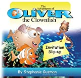 THe Adventures of Oliver the Clownfish: Invitation Slip-up