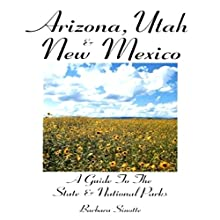 Arizona, Utah and New Mexico (       UNABRIDGED) by Barbara Sinotte Narrated by Sandy Vernon