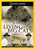National Geographic: Living with Big Cats [DVD]