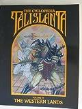 The Cyclopedia Talislanta: The Western Lands
